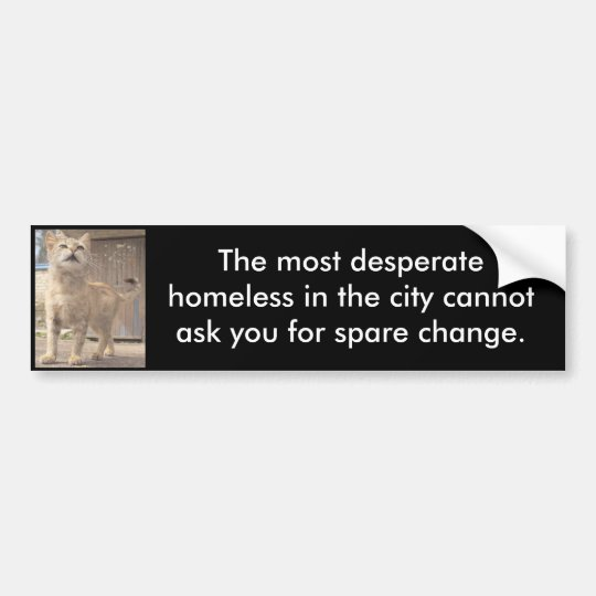 The Most Desperate Bumper Stick (On Black) Bumper Sticker