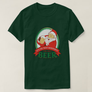 The Most Wonderful Time For A Beer T-Shirt