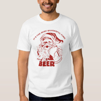The Most Wonderful Time for a Beer T Shirt