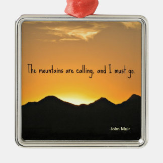The mountains are calling and I must go. Christmas Ornament