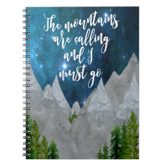 the mountains are calling and I must go notebook