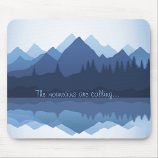 The Mountains are Calling Design Mousepad