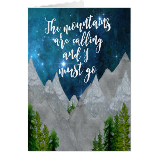 the mountains are calling typography card