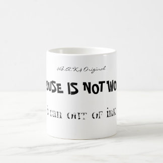 THE MOUSE IS NOT WORKING., I RAN OUT OF INK., $... MUGS