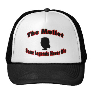The Mullet-Some Legends Never Die Trucker Hat