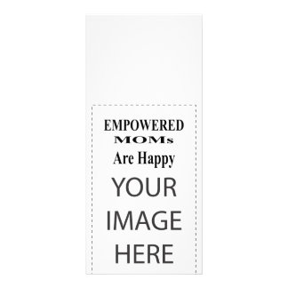 The MUSEUM Artist Series EMPOWERED MOMs Are Happy Personalised Rack Card
