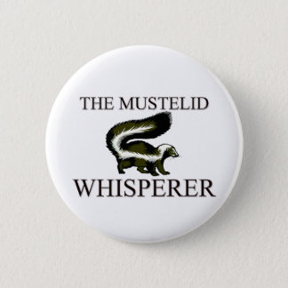 The Mustelid Whisperer 6 Cm Round Badge