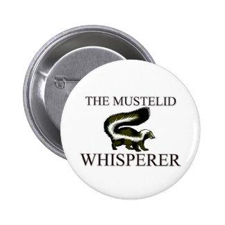 The Mustelid Whisperer 6 Cm Round Badge