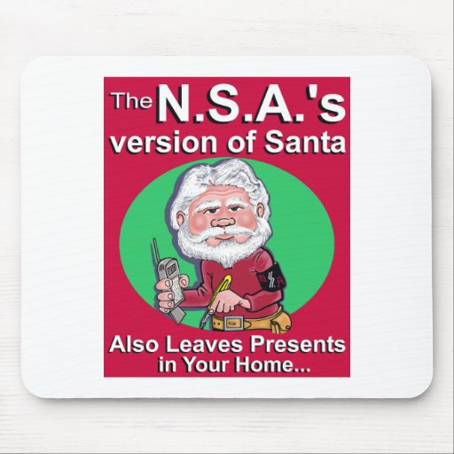The N.S.A.'s Version of Santa Mousepad