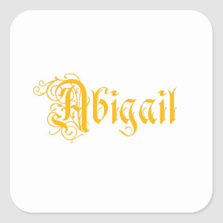 The Name Abigail in Beautiful Old Word Calligraphy Square Sticker