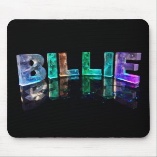 The Name Billie in 3D Lights (Photograph) Mouse Pads
