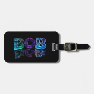 The Name Bob in 3D Lights Tags For Bags