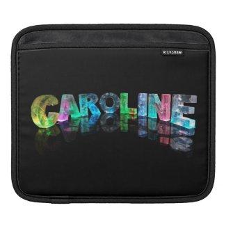 The Name Caroline in 3D Lights iPad Sleeves