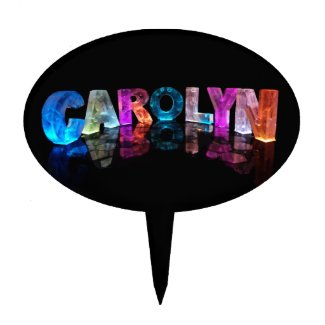The Name Carolyn in 3D Lights Cake Toppers