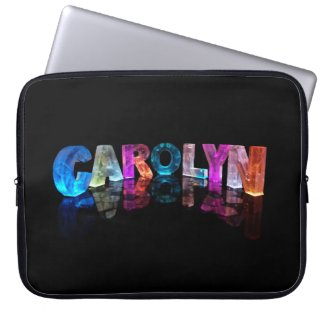 The Name Carolyn in 3D Lights Computer Sleeves