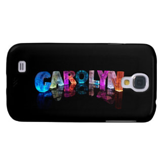 The Name Carolyn in 3D Lights Galaxy S4 Case