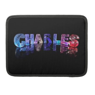 The Name Charles in 3D Lights Sleeves For MacBooks