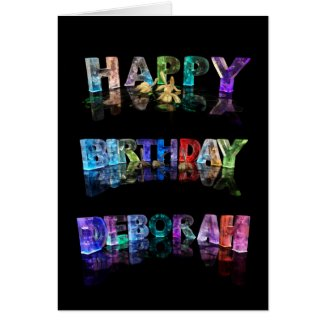 The Name Deborah in 3D Lights (Photograph) Greeting Card