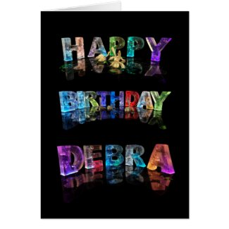 The Name Debra in 3D Lights (Photograph) Greeting Card