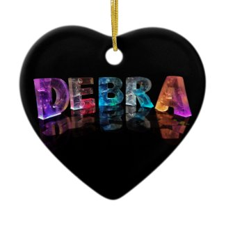 The Name Debra in 3D Lights (Photograph) Ornaments