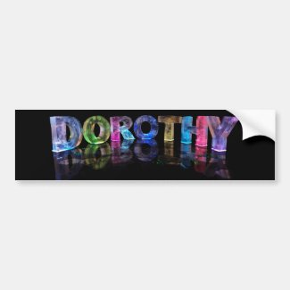 The Name Dorothy in 3D Lights (Photograph) Bumper Stickers