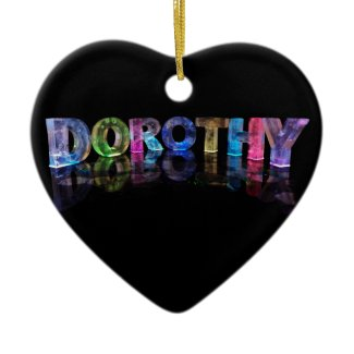 The Name Dorothy in 3D Lights (Photograph) Christmas Ornaments