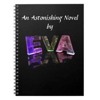 The Name Eva in 3D Lights (Photograph) Spiral Note Books