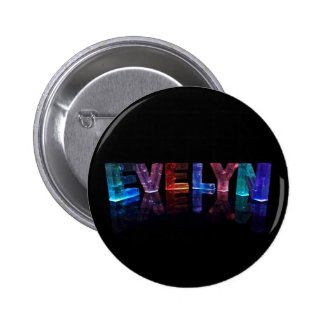 The Name Evelyn in 3D Lights (Photograph) Buttons
