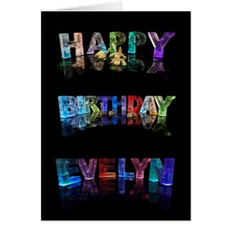 The Name Evelyn in 3D Lights (Photograph) Greeting Cards