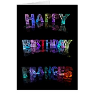 The Name Frances in 3D Lights (Photograph) Cards