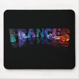 The Name Frances in 3D Lights (Photograph) Mouse Pads