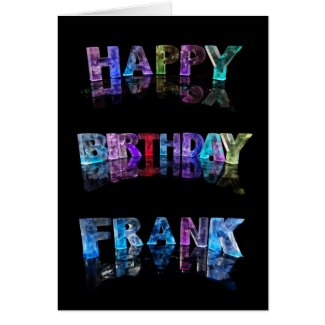 The Name Frank in 3D Lights (Photograph) Cards