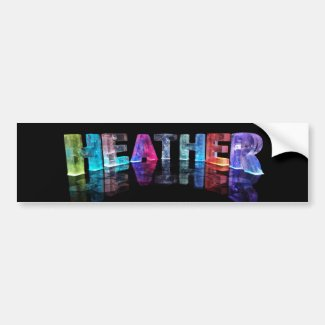 The Name Heather in 3D Lights (Photograph) Bumper Stickers