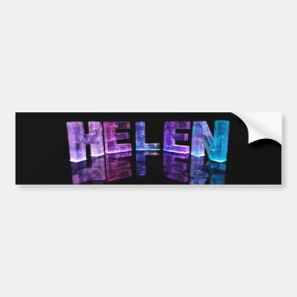 The Name Helen in 3D Lights (Photograph) Bumper Sticker