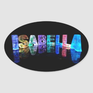 The Name Isabella in 3D Lights (Photograph) Oval Sticker