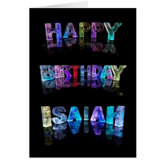 The Name Isaiah in 3D Lights (Photograph) Cards