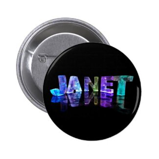 The Name Janet in 3D Lights (Photograph) Pinback Buttons