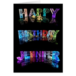 The Name Jennifer in 3D Lights (Photograph) Cards