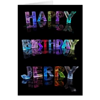 The Name Jerry in 3D Lights (Photograph) Cards