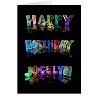 The Name Jocelyn in 3D Lights (Photograph) Cards