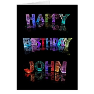 The Name John in 3D Lights (Photograph) Greeting Card