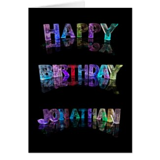 The Name Jonathan in 3D Lights (Photograph) Greeting Cards