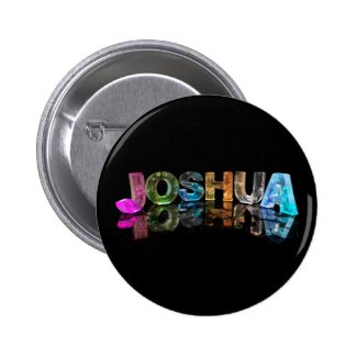 The Name Joshua in 3D Lights (Photograph) Pinback Button