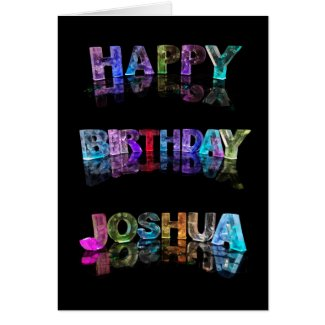 The Name Joshua in 3D Lights (Photograph) Greeting Card