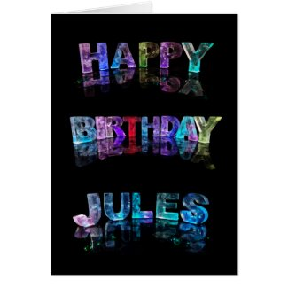 The Name Jules in 3D Lights (Photograph) Card