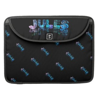 The Name Jules in 3D Lights (Photograph) Sleeves For MacBooks