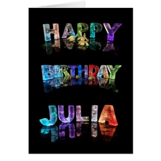 The Name Julia in 3D Lights (Photograph) Greeting Cards