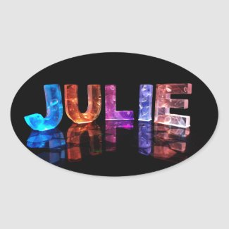 The Name Julie in 3D Lights (Photograph) Oval Stickers