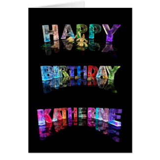 The Name Katherine in 3D Lights (Photograph) Greeting Card