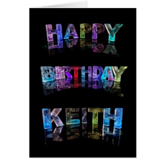 The Name Keith in 3D Lights (Photograph) Card